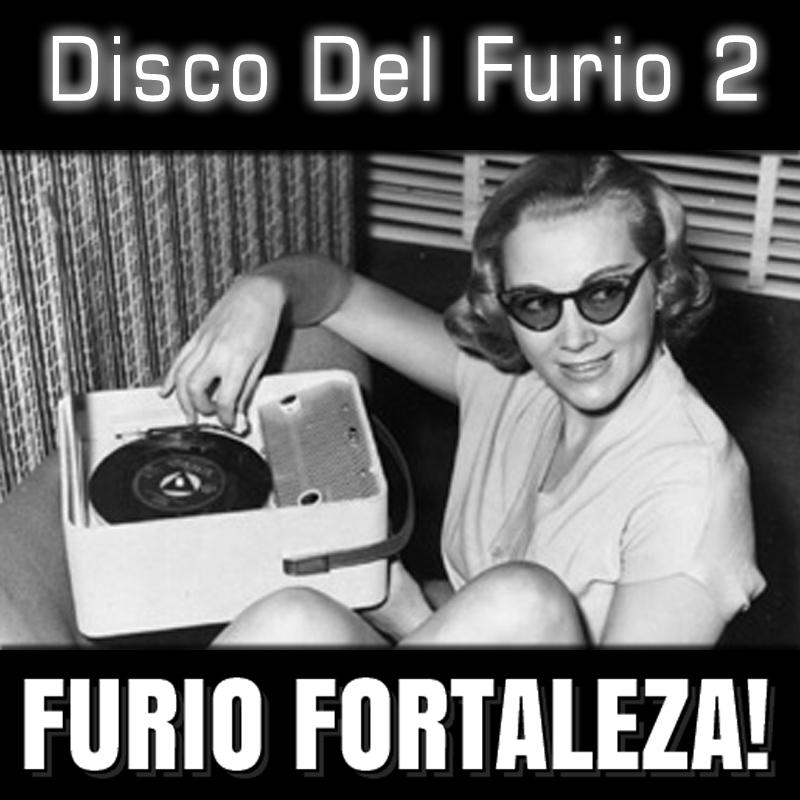 Furio Fortaleza! - 1.2 - Disco Del Furio 2