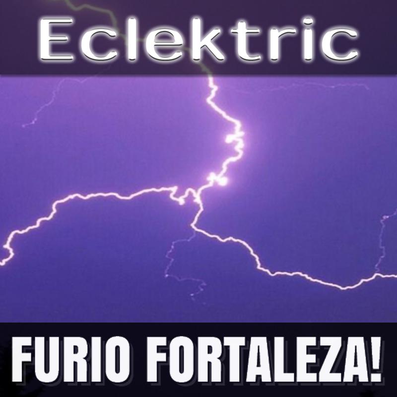 Furio Fortaleza! - 2.5 - Eclektric
