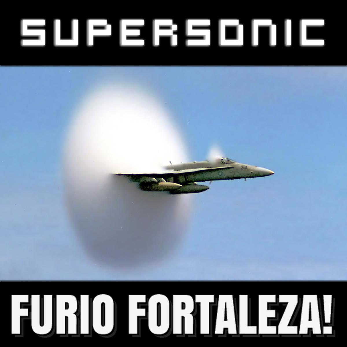 Furio Fortaleza! - 3.5 - Supersonic