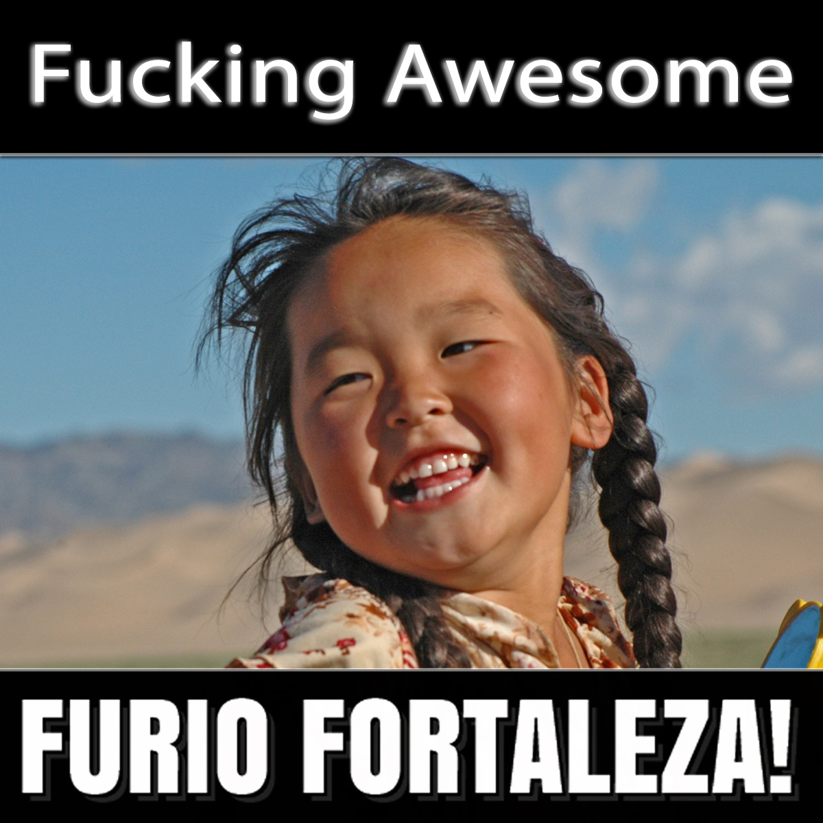 Furio Fortaleza! - 5.1 - Fucking Awesome