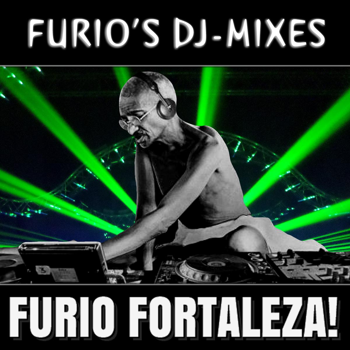 Furio Fortaleza! - DJ-Mixes