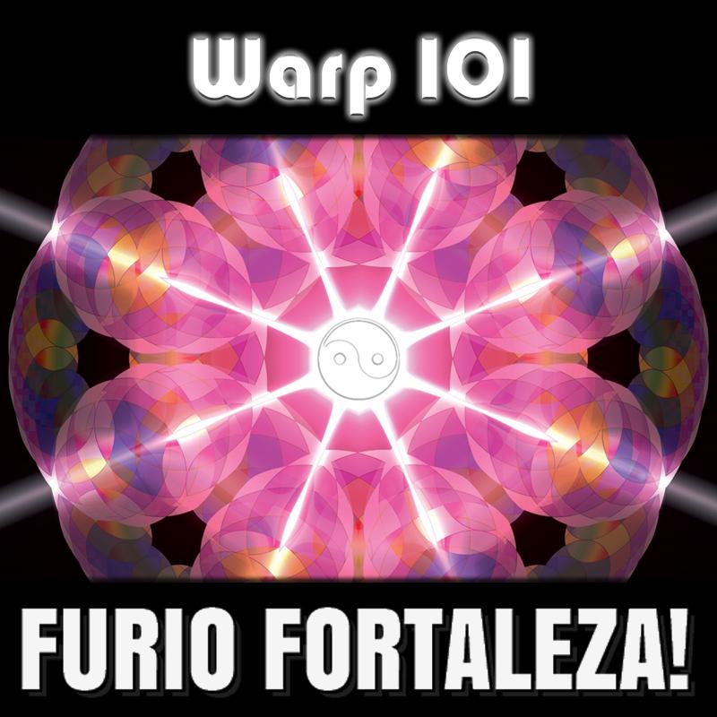 Furio Fortaleza! -  2014 - Warp 101 - Cover